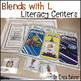L Blends Literacy Centers