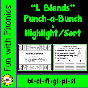 L Blends: Punch-a-Bunch / Highlight & Write (bl, cl, fl, gl, pl, sl))