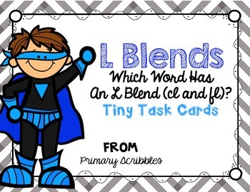 L Blends (cl and fl) Tiny Task Cards