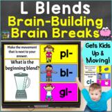 L Blends with Brain Breaks, Movement Consonant Blends Google Slides & PowerPoint