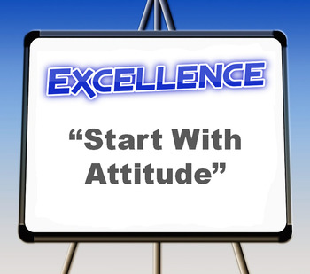 "Excellence: ""Start With Attitude"""