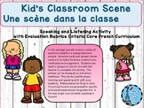L'Ecole School Scene French Listening and Speaking Activity with Rubrics