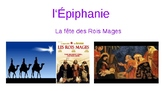 L'Epiphanie: La fête des Rois mages