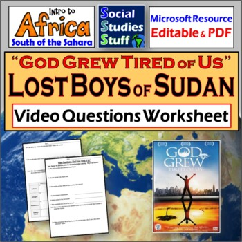 """God Grew Tired Of US"" (The Lost Boys of Sudan, Africa) Video Questions"