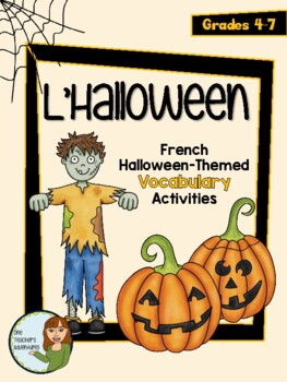 L\'Halloween - French Halloween Vocabulary Activities and Quiz ...