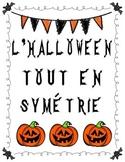 L'Halloween tout en symétrie