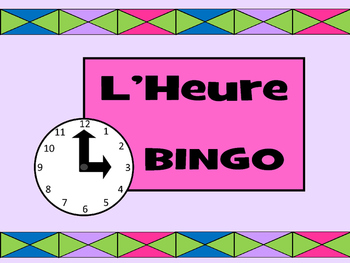 L'Heure BINGO- French Time Vocabulary