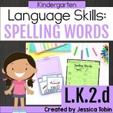 L.K.2.d- Spelling Words Phonetically