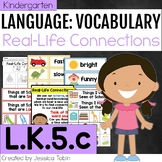 L.K.5.c - Real-Life Connections to Words - LK.5.c