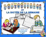 L'ORTHOGRAPHE ET LA DICTÉE DE LA SEMAINE: Junior & Interme