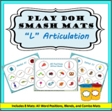 L Sound Articulation Play-Doh Smash Mats: Initial, Medial,