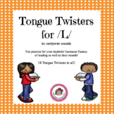 /L/ Tongue Twisters - Articulation Carryover Activity