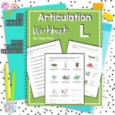 Articulation Workbook for the L Sound Just Print