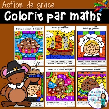 L'action de grâce:  Thanksgiving Themed Color by Code Math Activities in French