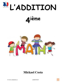 L'addition, 4ième année, French Immersion (#167)