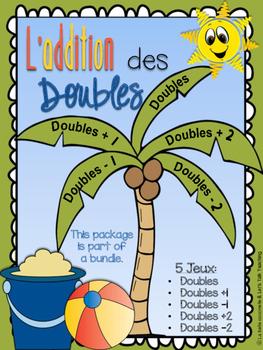 L'addition des doubles - 5 jeux des doubles, doubles +1, -1, +2, -2
