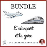 L'aéroport et la Gare - Airports and Train Stations - Bundled French Resources