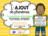 L'ajout de phonèmes - la conscience phonologique - Phonemic Awareness