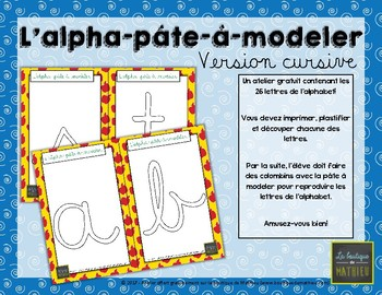 L'alpha-pâte-à-modeler (version lettres cursives)