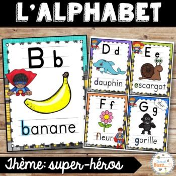 L'alphabet - Affiches - French Alphabet Posters - Thème: super-héros