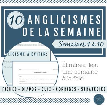 L'anglicisme de la semaine (L'immersion française)