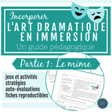 L'art dramatique: Un guide pédagogique (Partie 1- Le mime)