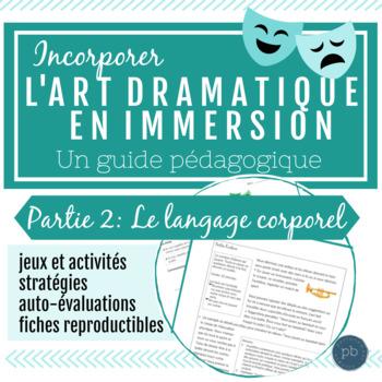 L'art dramatique: Un guide pédagogique (Partie 2- Le langage corporel)