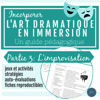 L'art dramatique : Un guide pédagogique (Partie 3 - L'improvisation)