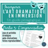L'art dramatique : Un guide pédagogique (Partie 3 - L'impr