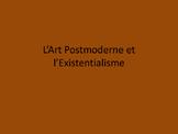 L'art postmoderne et l'existentialisme