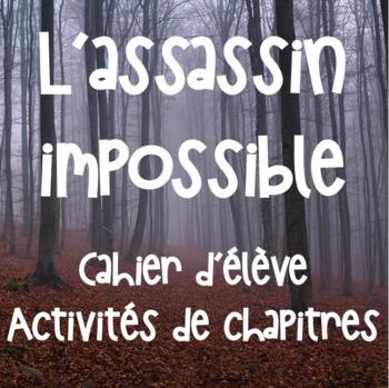 L'assassin impossible - Cahier d'élève