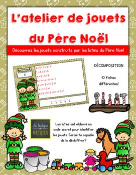 L'atelier de jouets du Père Noël (Décomposition) [FRENCH]