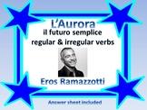 L'aurora Eros Ramazzotti il futuro semplice italiano