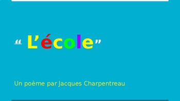 L' école- a poem by Jacques Charpentreau