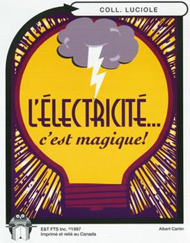 B11-L'électricité... c'est magique!