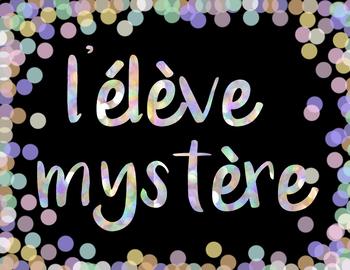 L'élève mystère - FRENCH SPEAKING INCENTIVE (FREEBIE)
