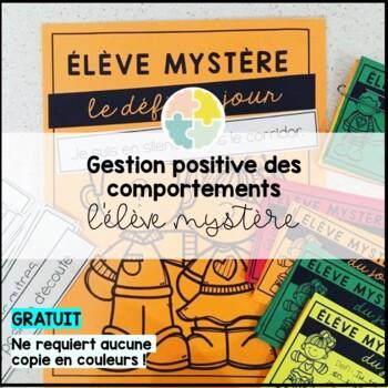 L'élève mystère - gestion positive des comportements