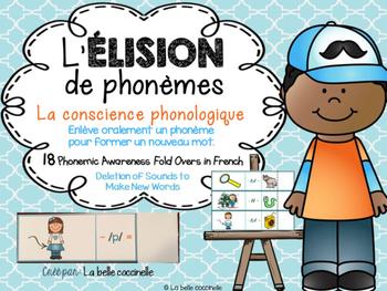 L'élision de phonèmes - la conscience phonologique - Phonemic Awareness
