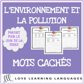 L'environnement - French word searches - Le Jour de la Terre - Earth Day
