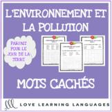 L'environnement - French word searches - Le Jour de la Ter