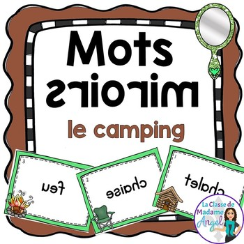 L'été: Camping Themed Vocabulary Center - Mots miroirs