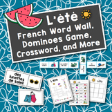 L'été: French Summer Word Wall, Dominoes Game, and Crossword