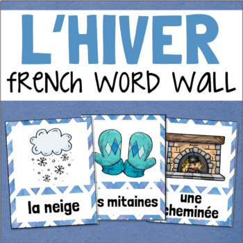 L'hiver FRENCH Winter Vocabulary Word Wall