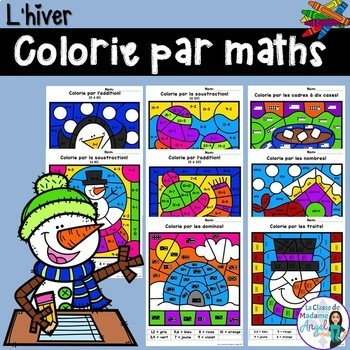 L'hiver: (Winter) Themed Color by Code Math Activities in French