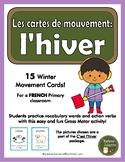 Hiver - les cartes de mouvement (French Winter: movement cards - Brain Break)