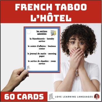 L'hôtel - French Taboo Speaking Game - Jeu de Tabou en Français
