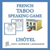 L'hôtel - French Taboo Speaking Game - Jeu de Tabou en Français
