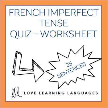 L'imparfait -  French grammar quiz or worksheet - Imperfect Tense