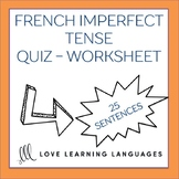 L'imparfait -  French grammar quiz or worksheet - Imperfect Tense
