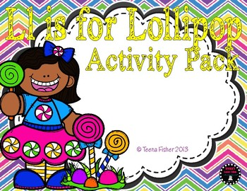 L is for Lollipops Activity Pack Alphabet Common Core {K.R